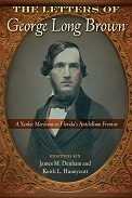 Book: The Letters of George Long Brown - A Yankee Merchant on Florida's Antebellum Frontier